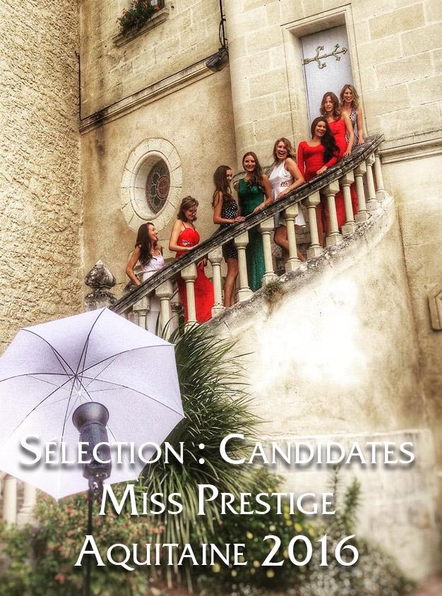 Sélection Miss Prestige Aquitaine