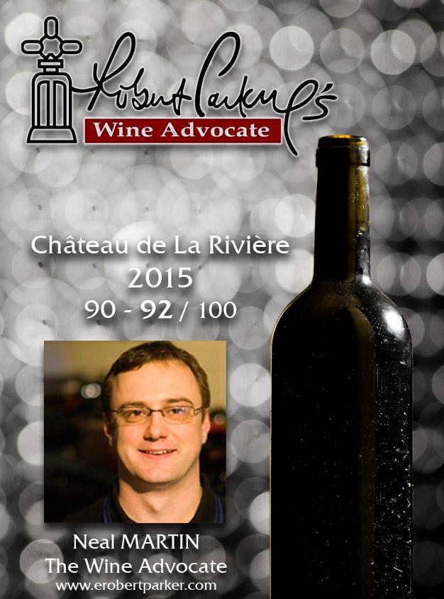 Neal MARTIN – The Wine Advocate Millésime 2015 90-92/100