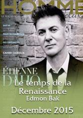 HOMME DELUXE <br> Le Temps de la Renaissance <br> Edmond BAK