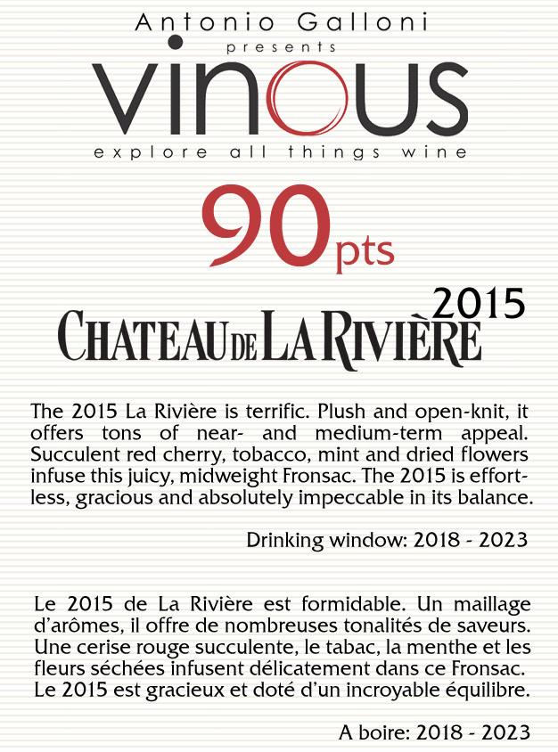 Château de La Rivière 2015 > 90 / 100 par Antonio GALLONI – VINOUS