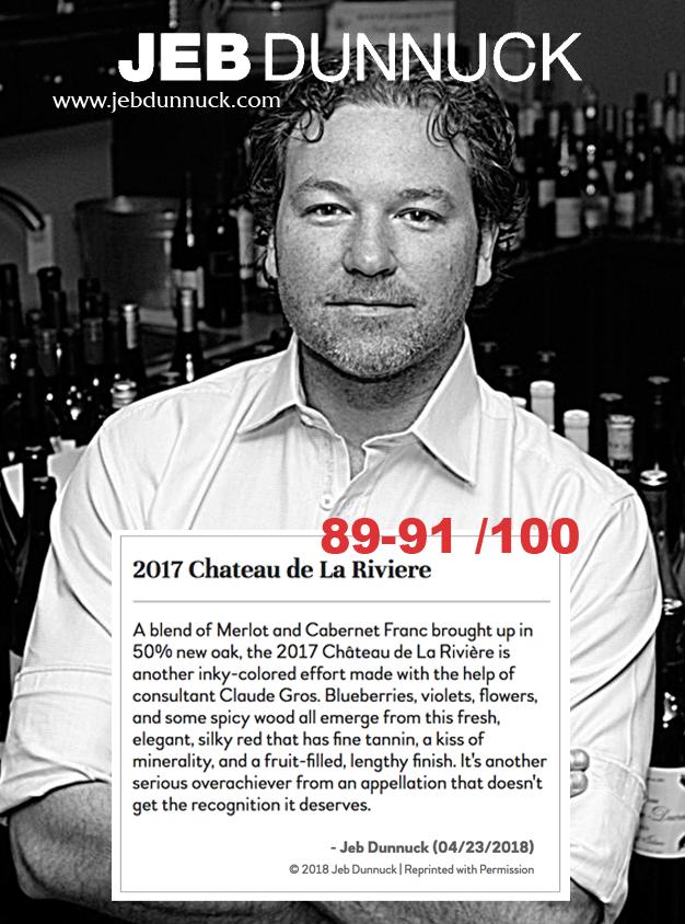Jeb Dunnuck -> Château de La Rivière 2017