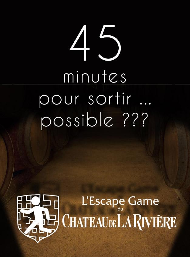 Escape Game au Château de La Rivière –> 45 minutes pour sortir … ?