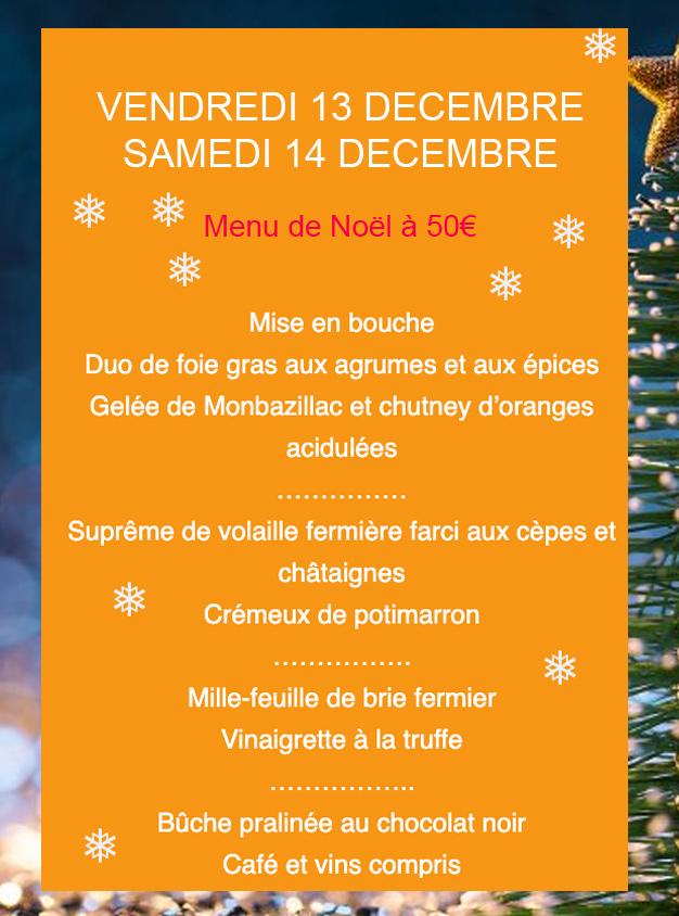 <center>Confort Table Vendredi 13 et Samedi 14 décembre Menu à 50€</center>
